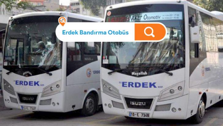 Erdek Bandırma Otobüs Seferleri